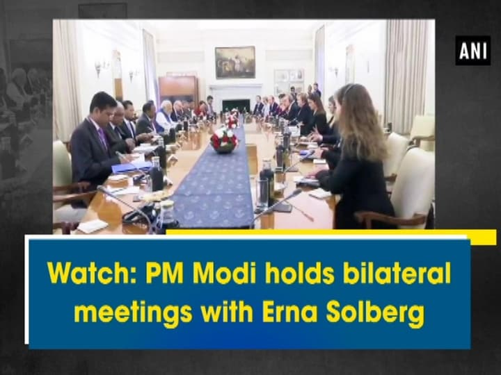 Watch: PM Modi holds bilateral meetings with Erna Solberg