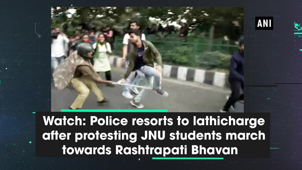 Watch:  Police resorts to lathicharge after protesting JNU students march towards Rashtrapati Bhavan