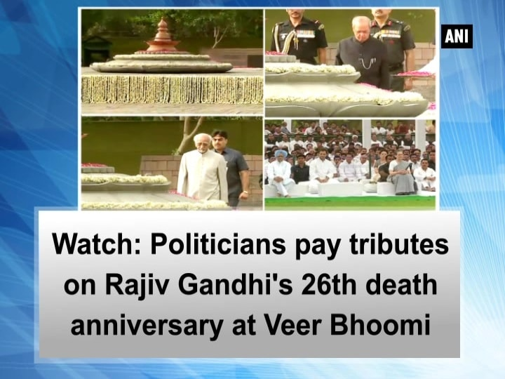 Watch: Politicians pay tributes on Rajiv Gandhi's 26th death anniversary at Veer Bhoomi