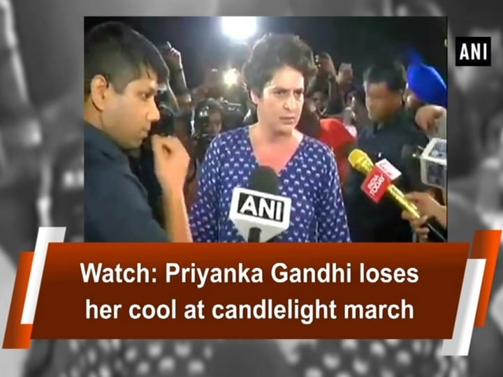Watch: Priyanka Gandhi loses her cool at candlelight march