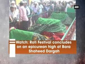 Watch: Roti Festival concludes on an epicurean high at Bara Shaheed Dargah