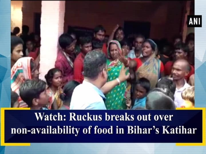Watch: Ruckus breaks out over non-availability of food in Bihar's Katihar
