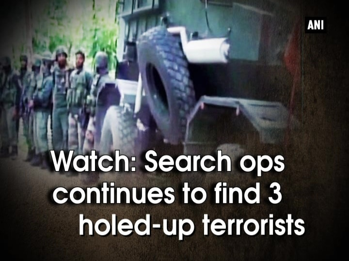 Watch: Search ops continues to find 3 holed-up terrorists