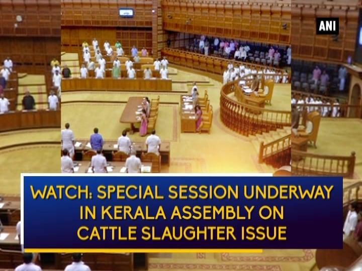 Watch: Special session underway in Kerala Assembly on cattle slaughter issue