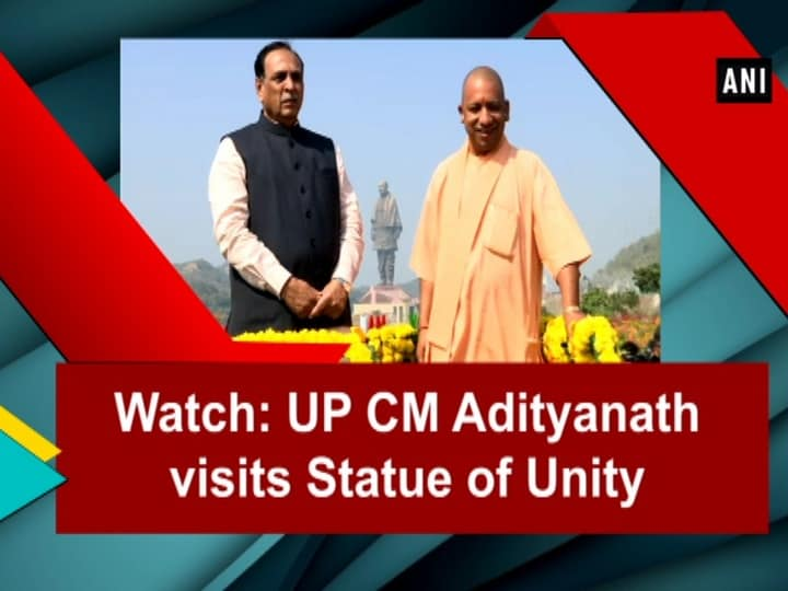 Watch: UP CM Adityanath visits Statue of Unity