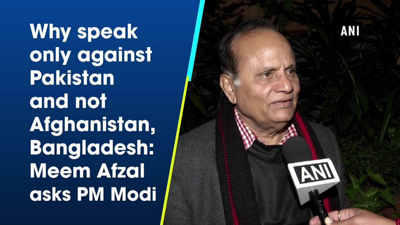 Why speak only against Pakistan and not Afghanistan, Bangladesh: Meem Afzal asks PM Modi