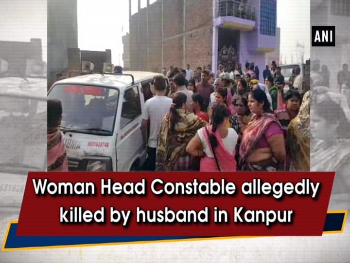 Woman Head Constable allegedly killed by husband in Kanpur