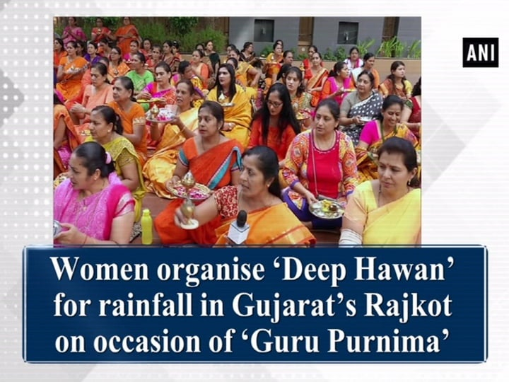Women organise 'Deep Hawan' for rainfall in Gujarat's Rajkot on occasion of 'Guru Purnima'