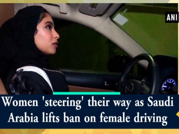 Women 'steering' their way as Saudi Arabia lifts ban on female driving