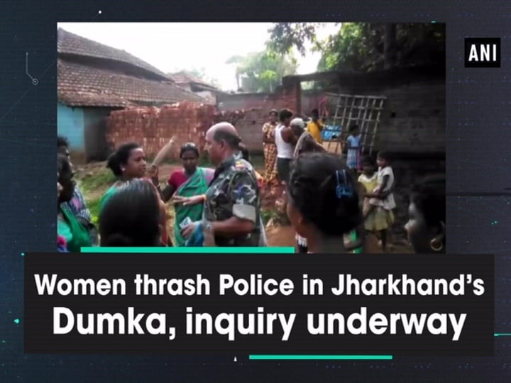 Women thrash Police in Jharkhand's Dumka, inquiry underway