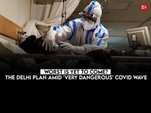 Worst is yet to come? The Delhi plan amid 'very dangerous' Covid wave