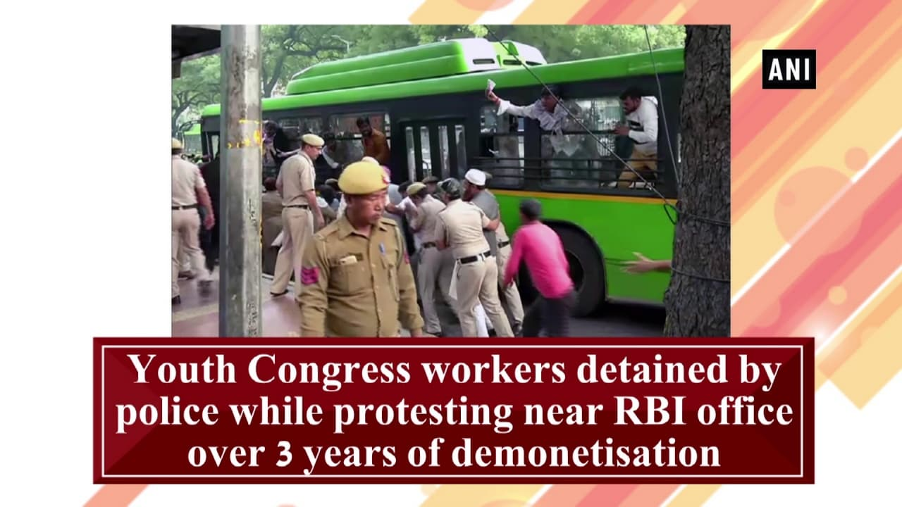 Youth Congress workers detain by police while protesting near RBI office over 3 years of demonetisation