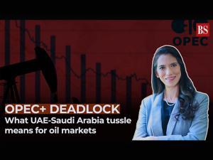 OPEC+ deadlock: What UAE-Saudi Arabia tussle means for oil markets