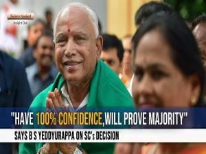 "Have 100% Confidence,will prove majority"": Says B S Yeddyurappa on SC's Decision"