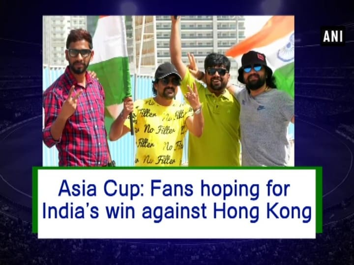 Asia Cup: Fans hoping for India's win against Hong Kong
