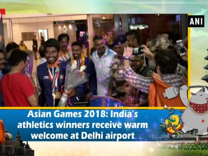 Asian Games 2018: India's athletics winners receive warm welcome at Delhi airport