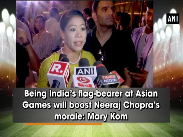 Being India's flag-bearer at Asian Games will boost Neeraj Chopra's morale: Mary Kom