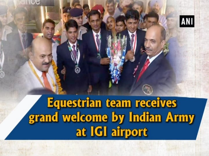 Equestrian team receives grand welcome by Indian Army at IGI airport