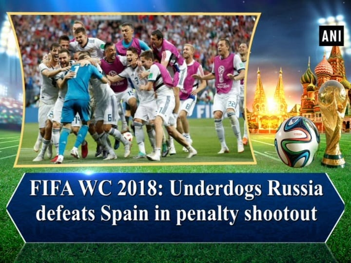 FIFA WC 2018: Underdogs Russia defeats Spain in penalty shootout