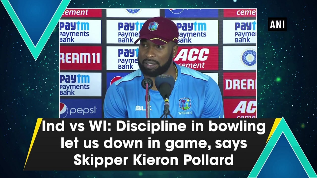 Ind vs WI: Discipline in bowling let us down in game, says Skipper Kieron Pollard