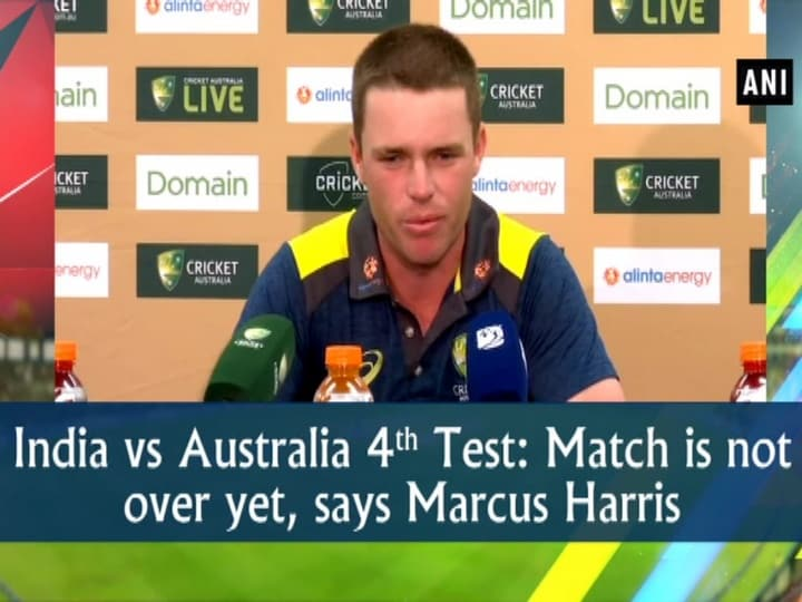 India vs Australia 4th Test: Match is not over yet, says Marcus Harris