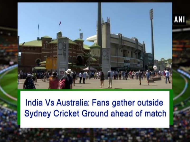 India Vs Australia: Fans gather outside Sydney Cricket Ground ahead of match