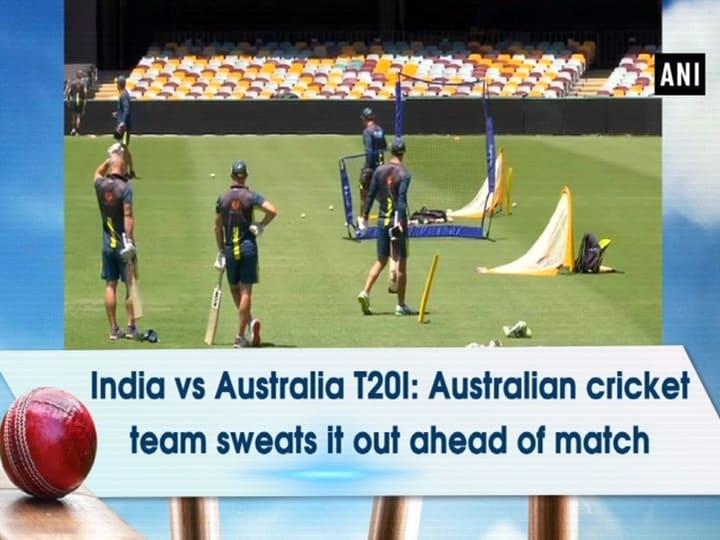 India vs Australia T20I: Australian cricket team sweats it out ahead of match