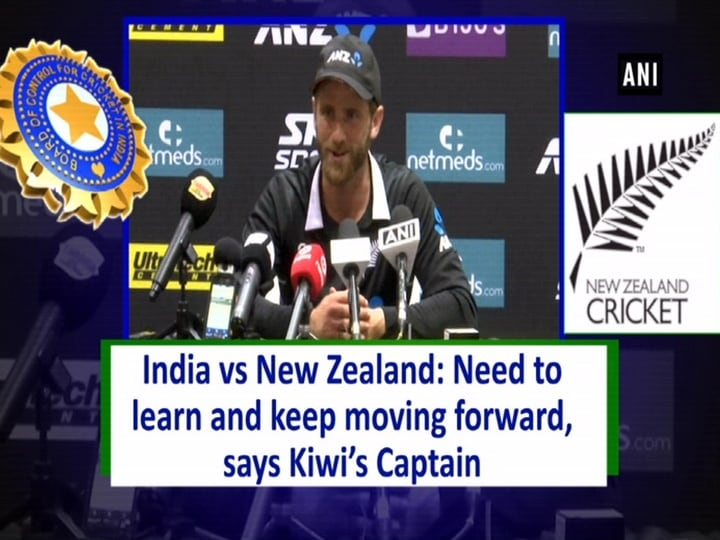 India vs New Zealand: Need to learn and keep moving forward, says Kiwi's Captain