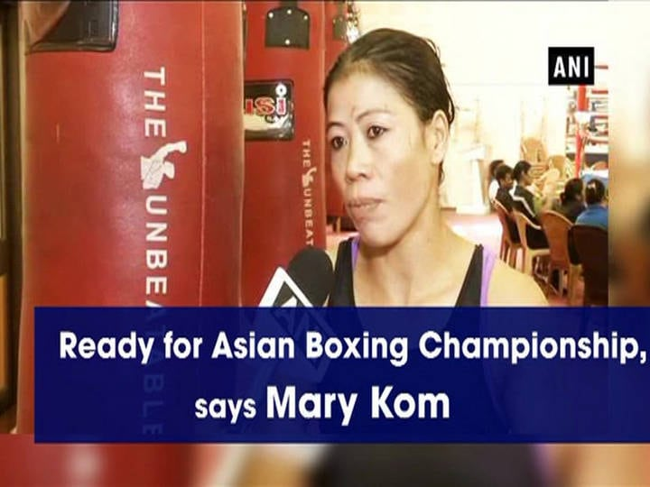 Ready for Asian Boxing Championship, says Mary Kom