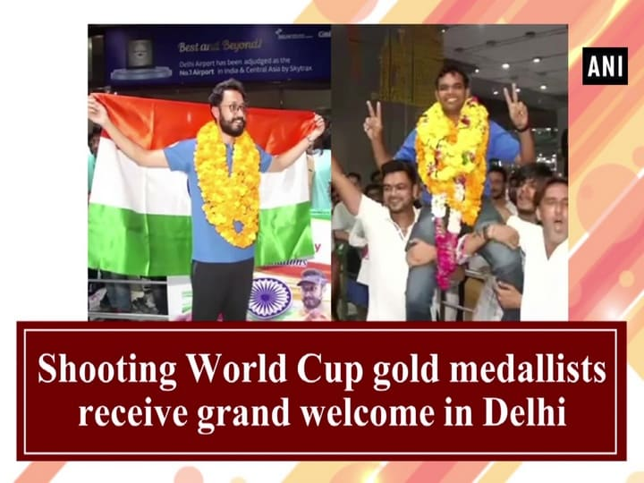 Shooting World Cup gold medallists receive grand welcome in Delhi