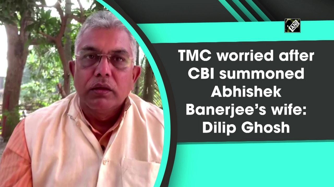 TMC worried after CBI summoned Abhishek Banerjee's wife: Dilip Ghosh