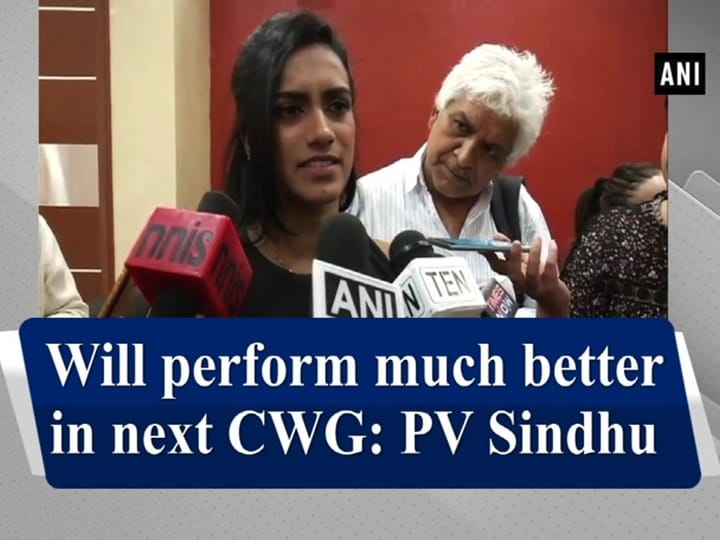Will perform much better in next CWG: PV Sindhu
