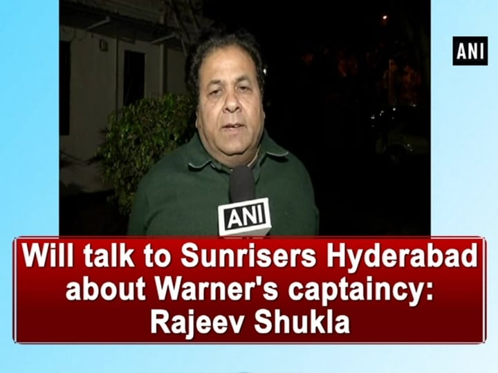 Will talk to Sunrisers Hyderabad about Warner's captaincy: Rajeev Shukla