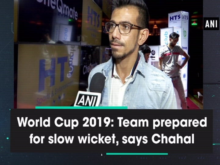 World Cup 2019: Team prepared for slow wicket, says Chahal