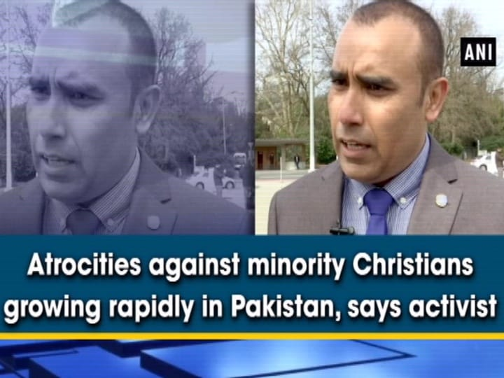 Atrocities against minorities growing rapidly in Pakistan, says activist