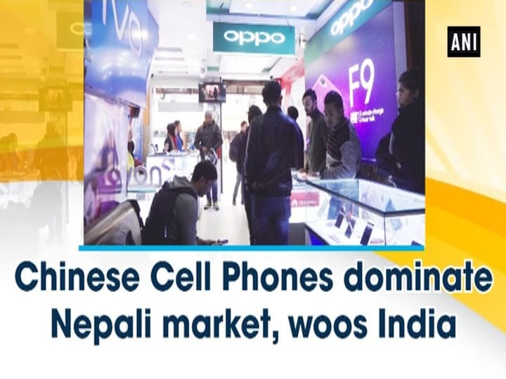 Chinese Cell Phones dominate Nepali market, woos India