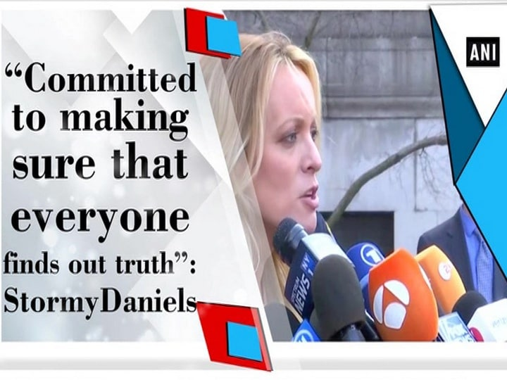 """""""Committed to making sure that everyone finds out truth"""": Stormy Daniels"""