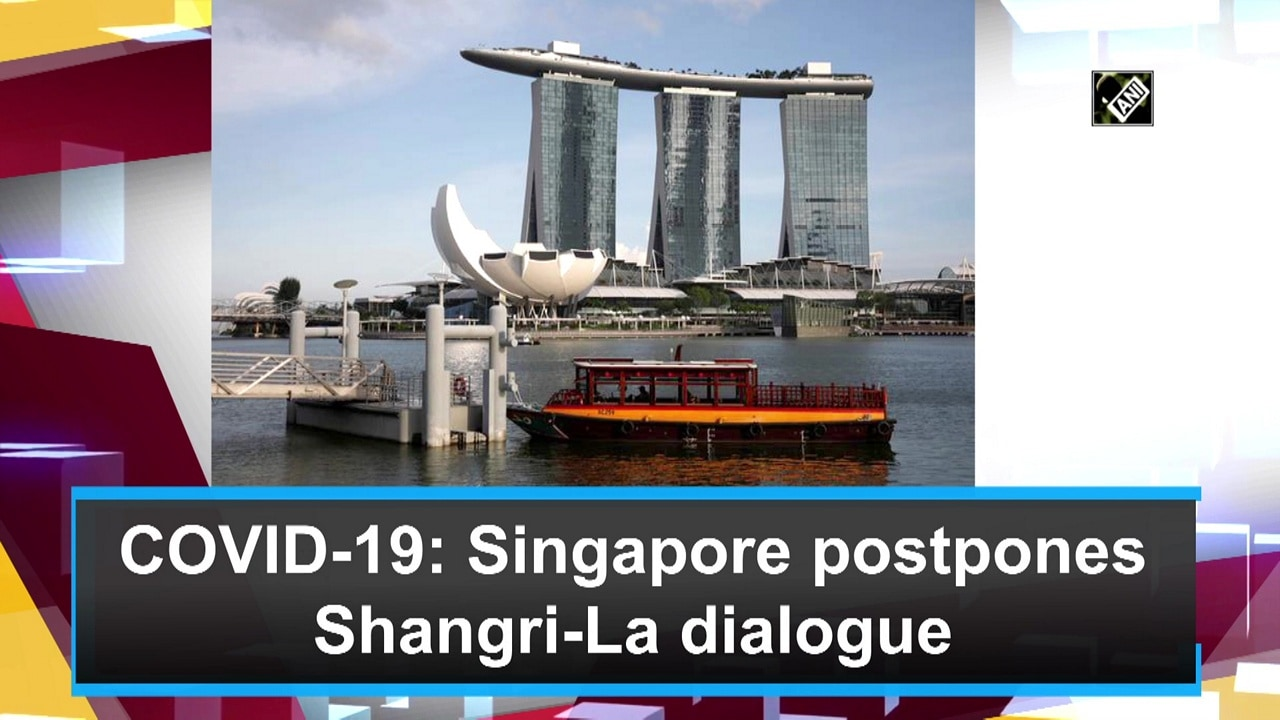 COVID-19: Singapore postpones Shangri-La dialogue