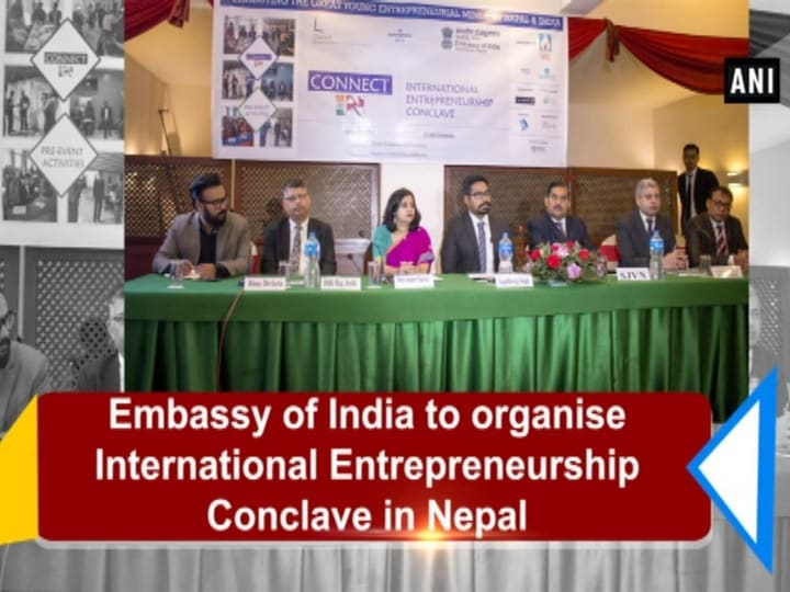 Embassy of India to organise International Entrepreneurship Conclave in Nepal