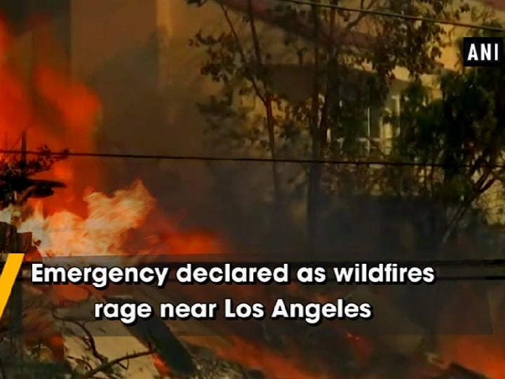 Emergency declared as wildfires rage near Los Angeles