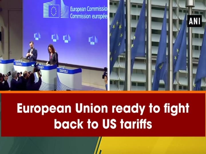 European Union ready to fight back to US tariffs