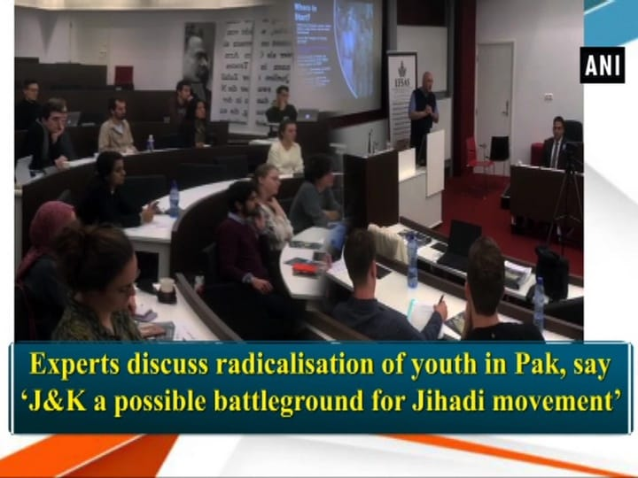 Experts discuss radicalisation of youth in Pak, say 'JandK a possible battleground for Jihadi movement'
