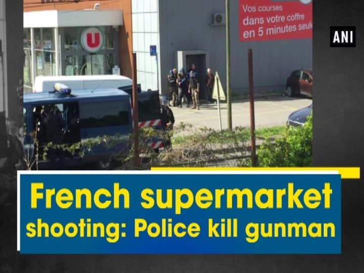 French supermarket shooting: Police kill gunman
