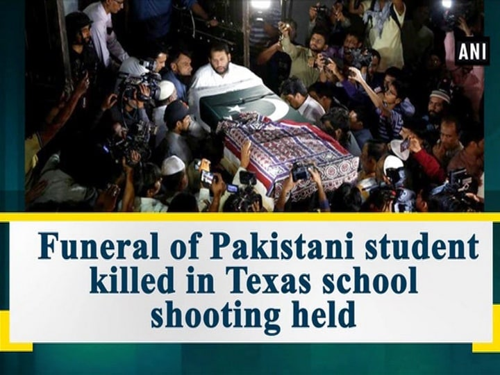 Funeral of Pakistani student killed in Texas school shooting held