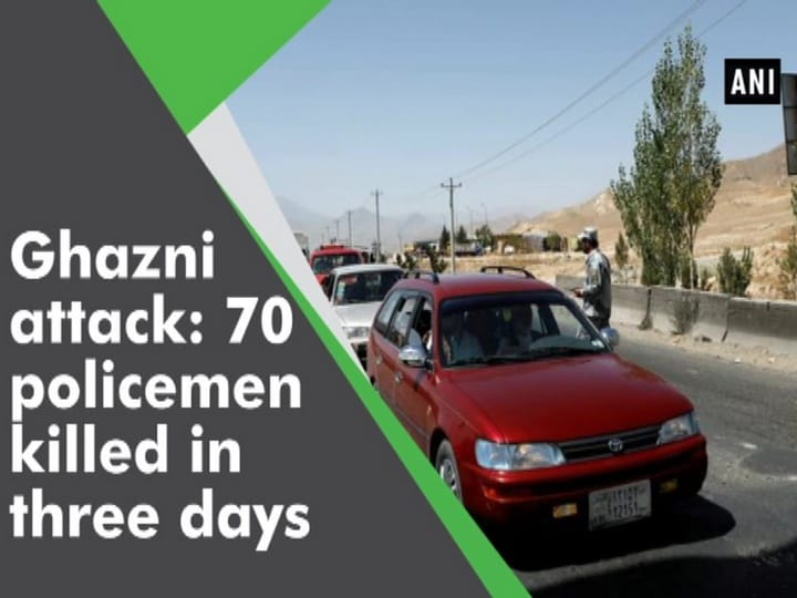 Ghazni attack: 70 policemen killed in three days