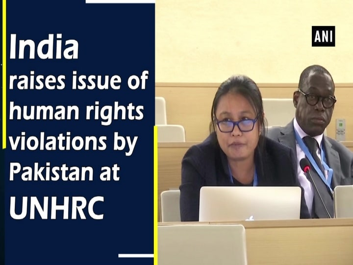India raises issue of human rights violations by Pakistan at UNHRC