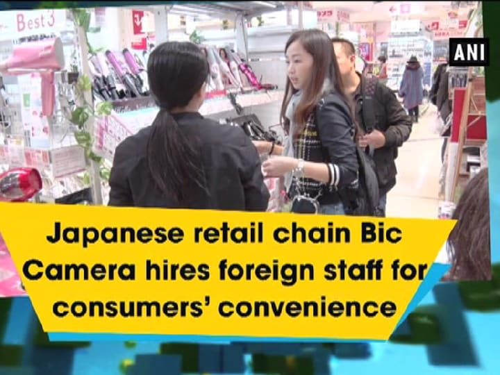 Japanese retail chain Bic Camera hires foreign staff for consumers' convenience