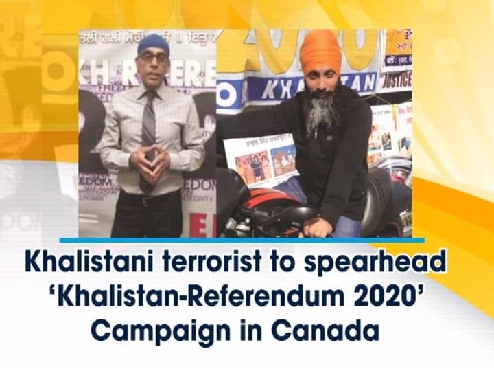 "Khalistani terrorist to spearhead ""Khalistan-Referendum 2020"" Campaign in Canada"
