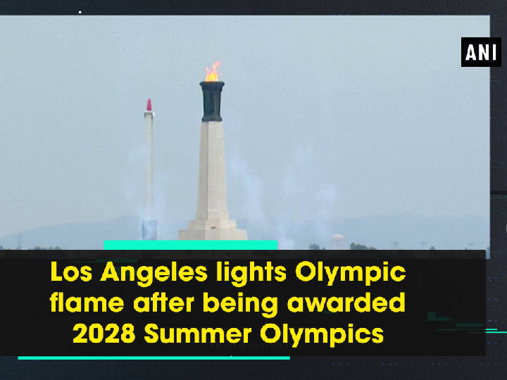 Los Angeles lights Olympic flame after being awarded 2028 Summer Olympics