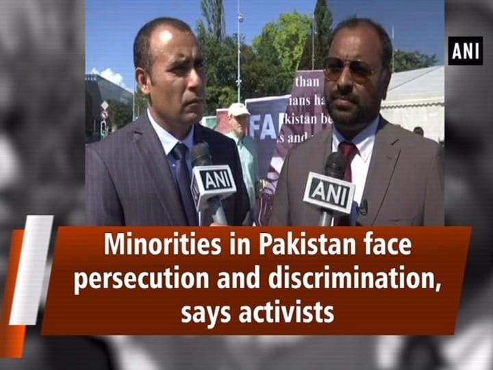 Minorities in Pakistan face persecution and discrimination, says activists